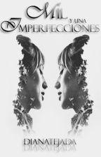 Las mil y una imperfecciones  by CarolinaPorro