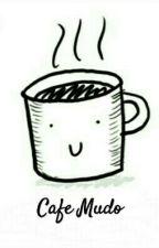 Café Mudo by Vicki_Demons13