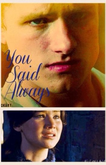 You Said Always