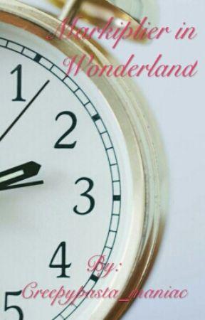 Markiplier In Wonderland by Creepypasta_maniac
