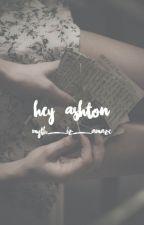 Hey, Ashton by myth_iz_amaze