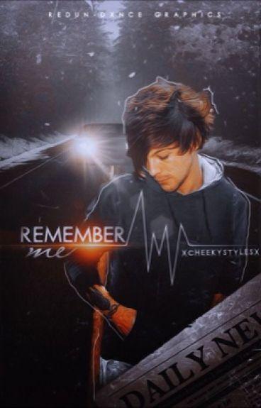 Remember Me » Louis Tomlinson |PAUSADA|