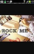 rock me by raiwhin