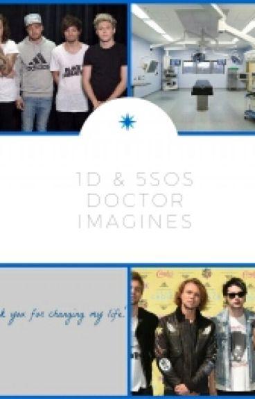 1D/5SOS Doctor Imagines