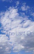 The Last On by T-fieldsburrow