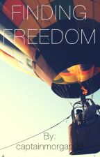 Finding Freedom by captainmorgan98