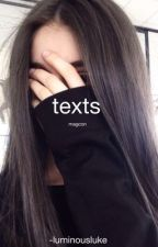 texts ; magcon  by -aestheticallyours