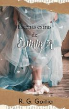 Escenas extras de EDMMA. by IAmCrazyAndYou