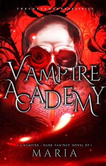 Vampire Academy #Wattys2016
