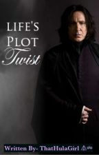 Life's Plot Twist (A Severus Snape/ Daughter Fan Fic) VERY SLOW UPDATES by ThatHulaGirl