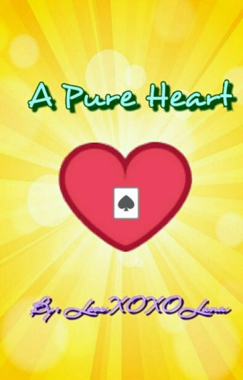 A Pure Heart