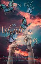 Volverte a ver (inexplicable pt. 2) #Wattys2016 by JessML22