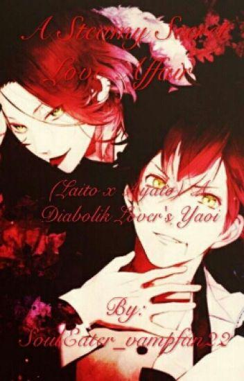 A Steamy Secret Love Affair (Laito x Ayato) A Diabolik Lover's Yaoi Boy x Boy