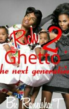 Rich Ghetto 2 by Locsofgold1