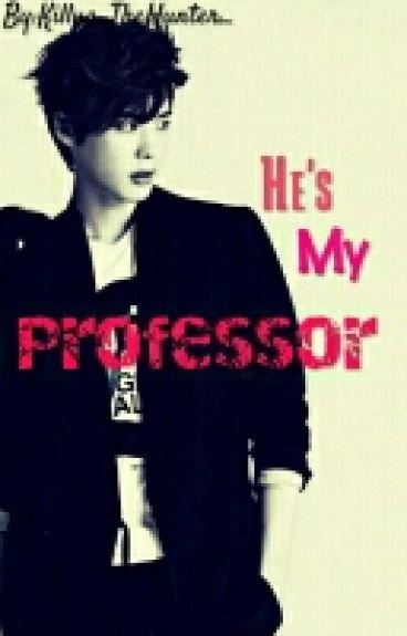 My HOT Professor My BoyFriend