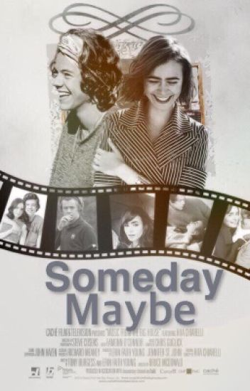 Someday Maybe [Editing]