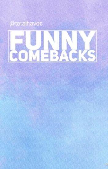 Funny Comebacks