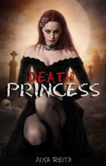 Death Princess #Wattys2016