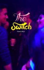 The Switch by ThoseLABoyz