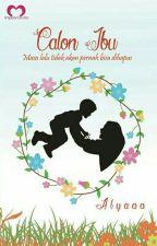 Calon Ibu by Alyaaa