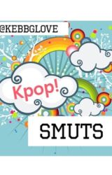 Kpop Smuts (Requests Closed) by kebbglove