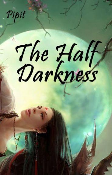 The Half Darkness(Vampire Series)