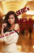 SHE's HELL by sosoinlove