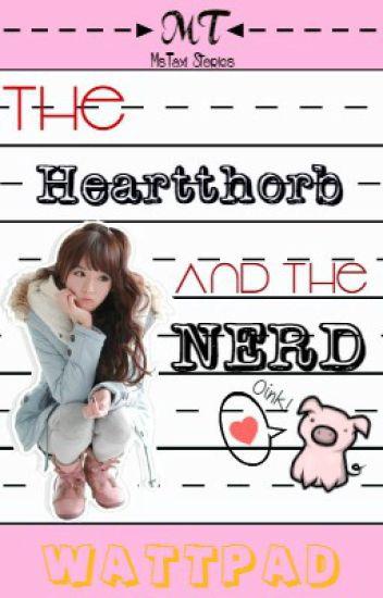 The Heartthrob & The Nerd