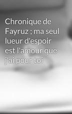 Chronique de Rayhana, orpheline ma vie va changé by askim212