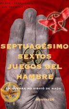 Septuagésimo Sextos Juegos del Hambre by Monthe26