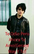 Te Odio Pero Ahora Te Amo(Gerard Way y Tu) by 123Florencia321
