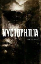 Nyctophilia by thecamerachick