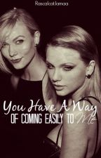 You Have A Way Of Coming Easily To Me (KAYLOR AU) by RascalcatJamaa