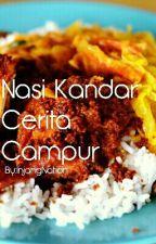 Nasi Kandar Cerita Campur by InjangNation