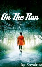 On the run by SayaDiva