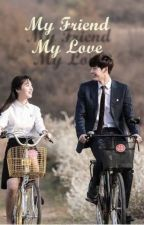 My Friend My Love by Kak_Cel