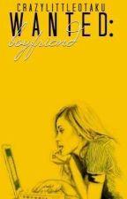 WANTED : BOYFRIEND by crazylittleotaku