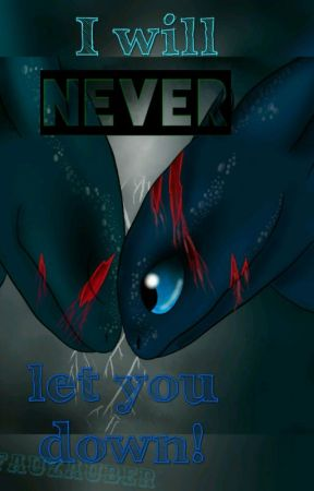 I will never let you down! [Ohnezahn Ff] {Pausiert} by suzaii