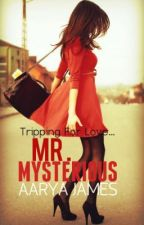 Mr. Mysterious (A Zayn Malik FanFic) by Angel_lady139