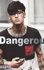 Dangerous (Zayn Malik- Punk Fan Fiction AU) by practicallynoperfect
