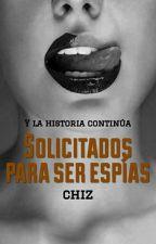 Solicitados para ser espías (SPEF #2) by Chiz_11