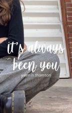 it's always been you | joe sugg  by lilisdolan