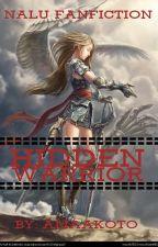 Hidden Warrior (Fairy Tail Fan Fiction) by amaakoto