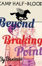 beyond braking point by bexie161
