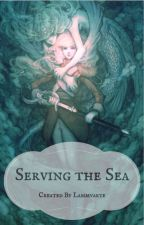 Serving the Sea by Lammvarte