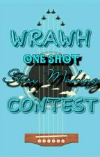 WRAWH ONE SHOT STORY MAKING CONTEST by WRAWHWPAC