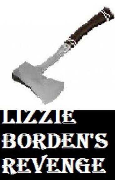 Lizzie Borden's Revenge by LittleKattyKat