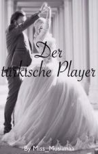Der türkische Player by Miss_Muslimaa