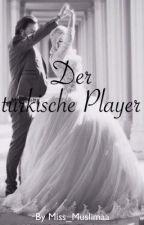 Der türkische Player by Miss_Muslimaa