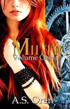 Miltic Episode One of Volume One by AuthorASOren